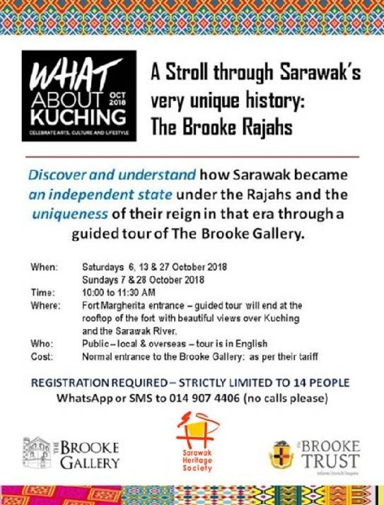 October 6 to 28: Strolls through Sarawak's History: The Brooke Rajahs